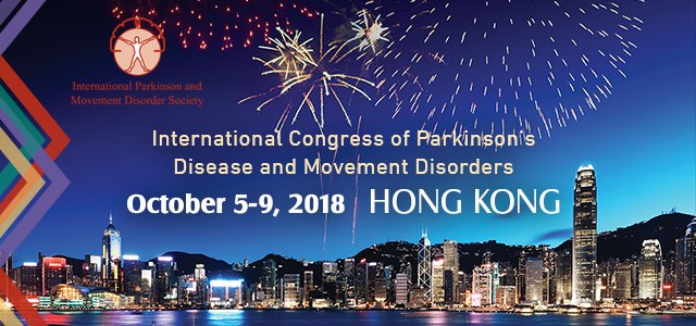 The International Parkinson and Movement Disorder Society (MDS) warmly invites you to attend the International Congress in Hong Kong from October 5-9, 2018